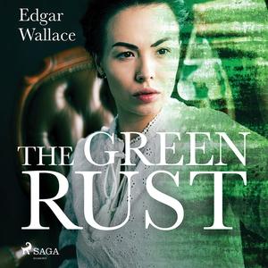The Green Rust (ljudbok) av Edgar Wallace