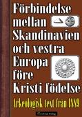 Förbindelse mellan Skandinavien och vestra Europa före Kristi födelse