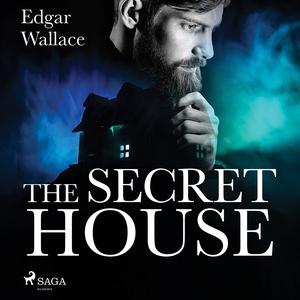 The Secret House (ljudbok) av Edgar Wallace