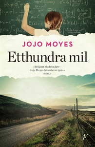 Etthundra mil (e-bok) av Jojo Moyes