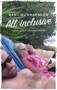 All inclusive (e-bok) av Hans Gunnarsson