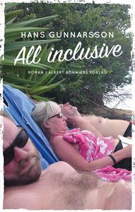 All inclusive (e-bok) av Hans Gunnarsson