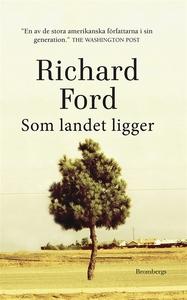 Som landet ligger (e-bok) av Richard Ford