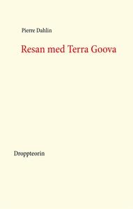 Resan med Terra Goova: Droppteorin (e-bok) av P
