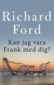 Kan jag vara Frank med dig? (e-bok) av Richard