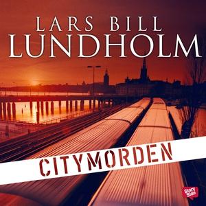 Citymorden (ljudbok) av Lars Bill Lundholm