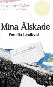 Mina älskade (e-bok) av Pernilla Lindkvist