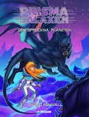 Prismagalaxen 3 - Den spruckna planeten