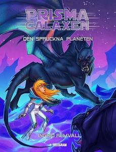 Prismagalaxen 3 - Den spruckna planeten (e-bok)