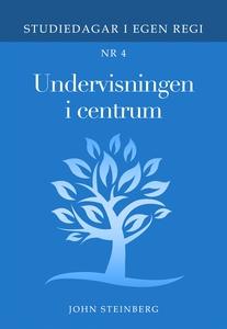 Undervisning i centrum: Bok 4 i serien Studieda
