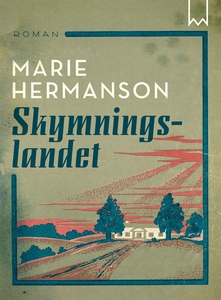 Skymningslandet (e-bok) av Marie Hermanson