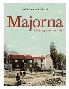 Majorna (e-bok) av Gösta Carlson