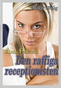 Den raffiga receptionisten (e-bok) av Anne Falk