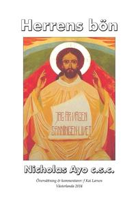 Herrens bön (e-bok) av Nicholas Ayo