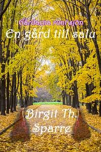 En gård till salu (e-bok) av Birgit Th. Sparre