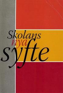 Skolans nya syfte (e-bok) av John Steinberg