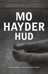 Hud (Walking Man del 2) (e-bok) av Mo Hayder