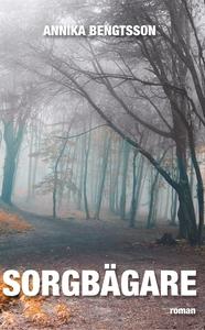 Sorgbägare (e-bok) av Annika Bengtsson