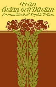 Från östan och västan : En novellbok (e-bok) av