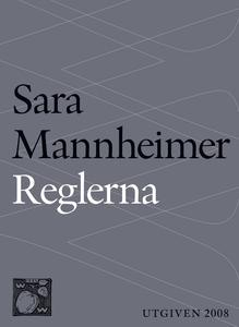 Reglerna (e-bok) av Sara Mannheimer