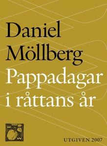Pappadagar i Råttans år (e-bok) av Daniel Möllb