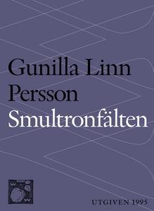 Smultronfälten : Berättelse (e-bok) av Gunilla