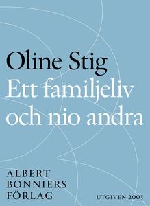 Ett familjeliv och nio andra : Noveller (e-bok)