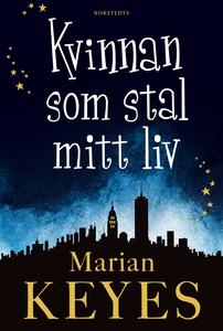 Kvinnan som stal mitt liv (e-bok) av Marian Key