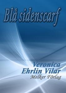Blå sidenscarf (e-bok) av Veronica Ehrlin Vilar