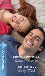 Hjärtats skälvningar/Trygg i din famn (e-bok) a