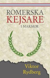 Romerska kejsare i marmor (e-bok) av Viktor Ryd