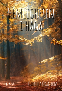 Hemligheten i Haga (e-bok) av Gunilla Granbom