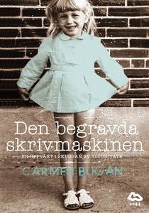Den begravda skrivmaskinen (e-bok) av Carmen Bu