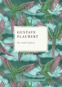 Ett enkelt hjärta (e-bok) av Gustave Flaubert