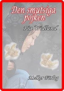 Den smutsiga pojken (e-bok) av Pia Widlund