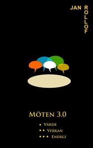 Möten 3.0 (e-bok) av Jan Rollof
