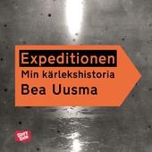 Expeditionen : min kärlekshistoria