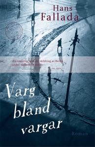 Varg bland vargar (e-bok) av Hans Fallada