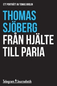 Från hjälte till paria - Ett porträtt av Tomas Brolin