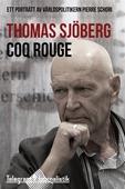 Coq Rouge - Ett porträtt av världspolitikern Pierre Schori