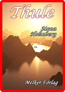 Thule (e-bok) av Mona Holmberg