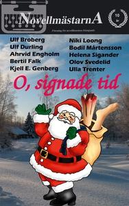 O, signade tid (e-bok) av Novellmästarna, Ulf D