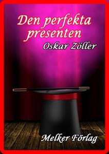 Den perfekta presenten (e-bok) av Oskar Zöller