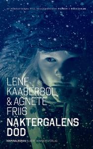 Näktergalens död (e-bok) av Agnete Friis, Lene