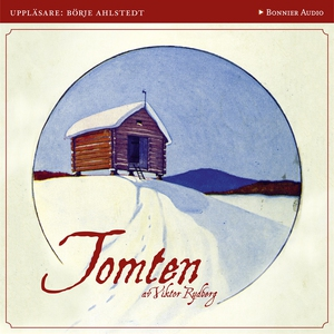 Tomten (ljudbok) av Viktor Rydberg