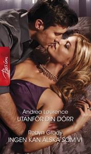 Utanför din dörr/Ingen kan älska som vi (e-bok)