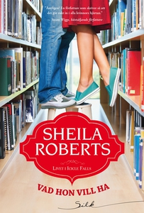 Vad hon vill ha (e-bok) av Sheila Roberts