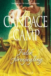 Falsk förespegling (e-bok) av Candace Camp