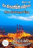 En desertörs odyssé - Del 10 - Mao Zedongs Kina