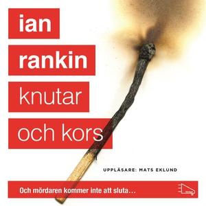 Knutar och kors (ljudbok) av Ian Rankin